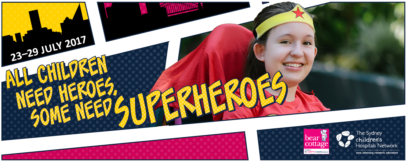 GET INVOLVED IN SUPERHERO WEEK AND SUPPORT BEAR COTTAGE!